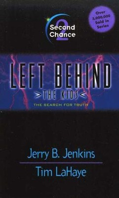 Second Chance, Left Behind: The Kids #2   -     By: Tim LaHaye, Jerry B. Jenkins