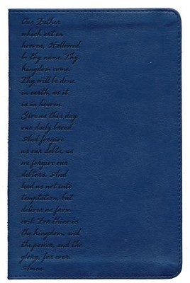 KJV Pray the Scriptures Bible, Lord's Prayer Design, Duravella, navy  -     By: Kevin Johnson
