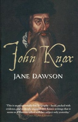 John Knox  -     By: Jane Dawson