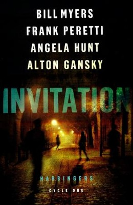 Invitation #1  -     By: Bill Myers, Frank Peretti, Angela Hunt, Alton Gansky