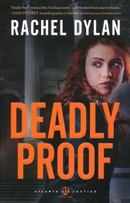 Deadly Proof #1   -     By: Rachel Dylan