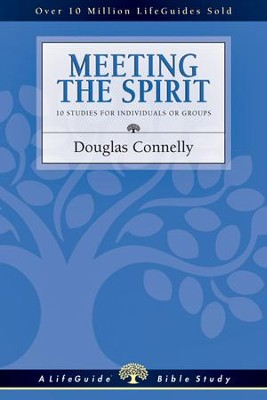 Meeting the Spirit - PDF Download  [Download] -     By: Douglas Connelly