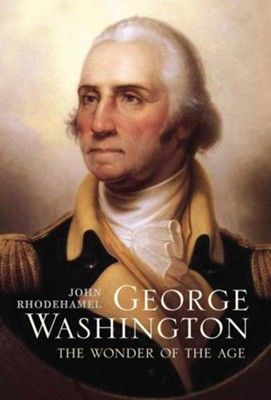 George Washington  -     By: John Rhodehamel