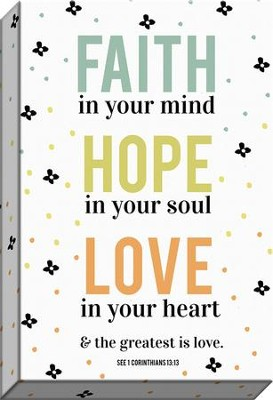 Faith, Hope, Love Canvas Art, 1 Corinthians 13:13  -