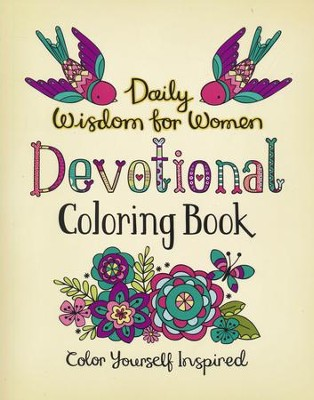 Daily Wisdom for Women Devotional Coloring Book: Color Yourself Inspired  -     By: Compiled by Barbour Staff
