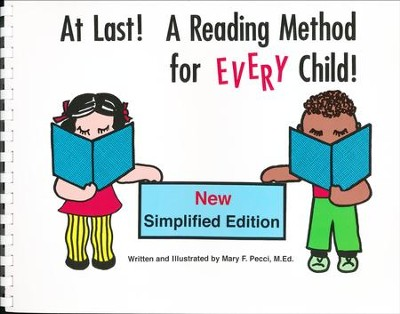 At Last! A Reading Method for Every Child (Simplified Edition)  -     By: Mary F. Pecci