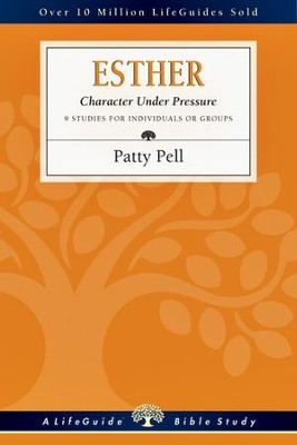 Esther: Character Under Pressure - PDF Download  [Download] -     By: Patty Pell