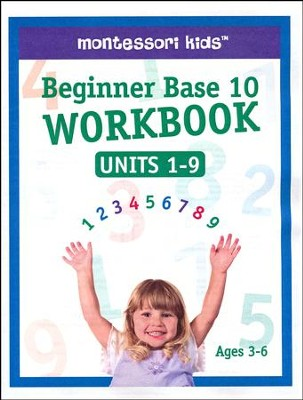 ShillerMath Beginner Base 10 Workbook: Units 1-9   -