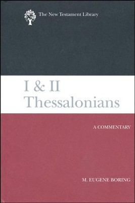 I and II Thessalonians: A Commentary  -     By: M. Eugene Boring