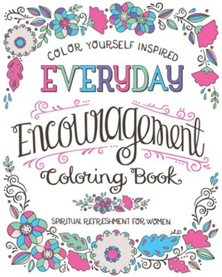 Spiritual Refreshment for Women: Everyday Encouragement Coloring Book  -     By: Compiled by Barbour Staff