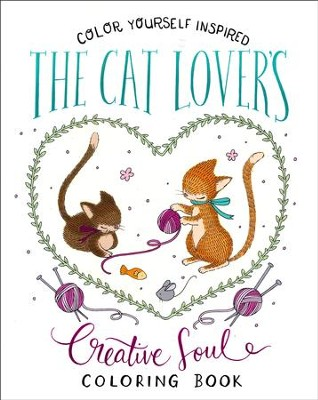 The Cat Lover's Creative Soul Coloring Book  -     By: Compiled by Barbour Staff