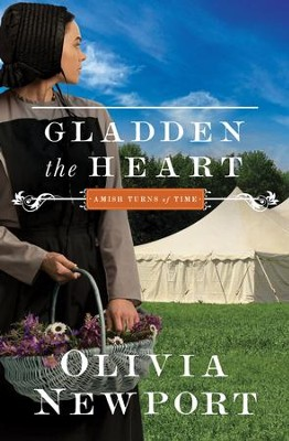 Gladden the Heart #5  -     By: Olivia Newport