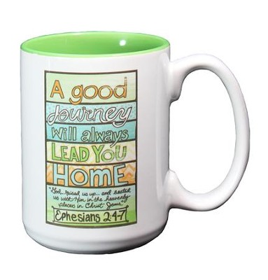 A Good Journey Will Always Lead You Home Mug  -