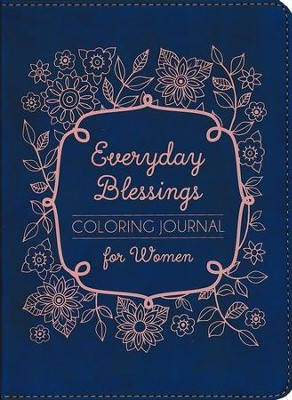 Everyday Blessings Coloring Journal for Women  -     By: Compiled by Barbour Staff