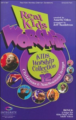 Real Kids! Worship: Kids Worship Collection with 12 Christmas & Non-Seasonal Songs (Unison/2-Part Book)  -