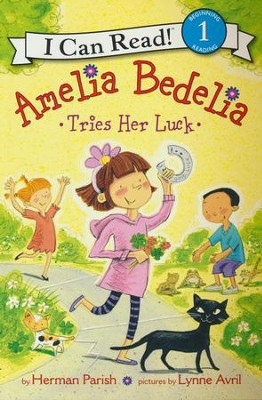 Amelia Bedelia Tries Her Luck  -     By: Herman Parish     Illustrated By: Lynne Avril