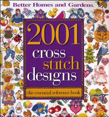 2001 Cross Stitch Designs: The Essential Reference Book  -