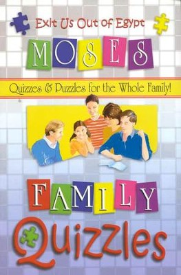 Family Quizzles: Exit Us Out of Egypt-Moses   -     By: Roger Howerton