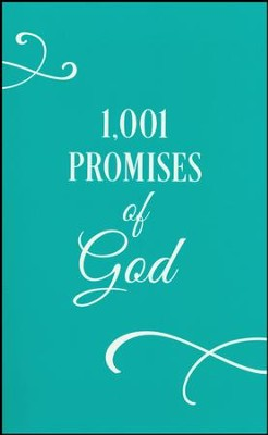 1,001 Promises of God   -     By: Compiled by Barbour Staff
