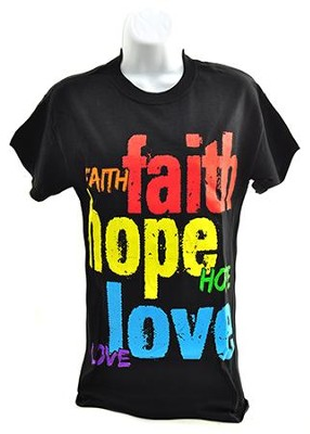 Faith, Hope, Love Shirt, Black, Small  -