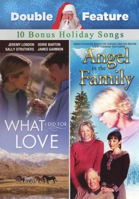 Angel in the Family/What I Did for Love--Double Feature DVD  -