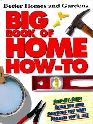 Big Book of Home How-To  -