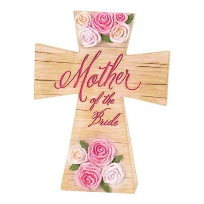 Mother of the Bride Tabletop Cross  -