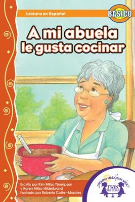 A Mi Abuela Le Gusta Cocinar - PDF Download  [Download] -     By: Kim Mitzo Thompson, Karen Mitzo Hilderbrand     Illustrated By: Roberta Collier-Morales