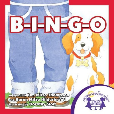 B-I-N-G-O - PDF Download  [Download] -     By: Kim Mitzo Thompson, Karen Mitzo Hilderbrand     Illustrated By: Dorothy Stott