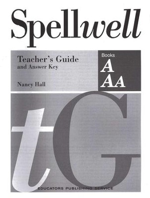 Spellwell A & AA Teacher's Guide and Answer Key   -     By: Nancy Hall