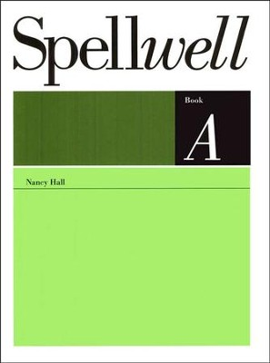 Spellwell Book A, Grade 2   -     By: Nancy Hall