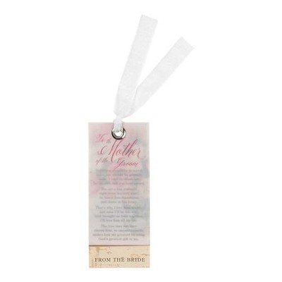 To the Mother of the Groom, From the Bride Bookmark  -