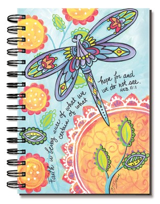 Faith Is Being Sure, Dragonfly Journal  -