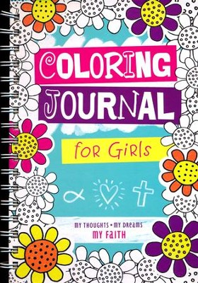 Coloring Journal for Girls  -     By: Kim Mitzo Thompson, Karen Mitzo Hilderbrand, Twin Sisters®