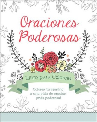 Oraciones Poderosas, Libro para Colorear  (Power Prayers Coloring Book)  -     By: Compiled by Barbour Staff