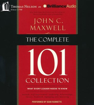 The Complete 101 Collection: What Every Leader Needs to Know - unabridged audiobook on CD  -     By: John C. Maxwell