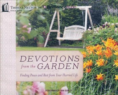 Devotions from the Garden: Finding Peace and Rest in Your Busy Life - unabridged audiobook on CD  -     By: Miriam Drennan