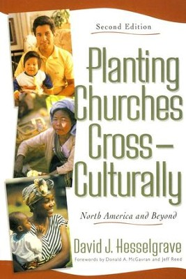 Planting Churches Cross-Culturally, Second Edition   -     By: David J. Hesselgrave