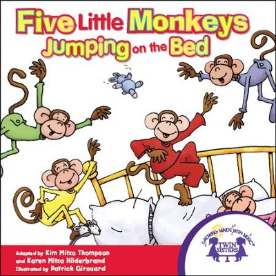Five Little Monkeys Jumping On The Bed - PDF Download  [Download] -     By: Kim Mitzo Thompson, Karen Mitzo Hilderbrand     Illustrated By: Patrick Girouard