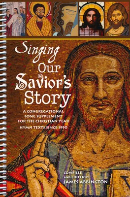 Singing Our Savior's Story   -     By: James Abbington