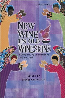New Wine in Old Wineskins, Volume 2   -     By: James Abbington