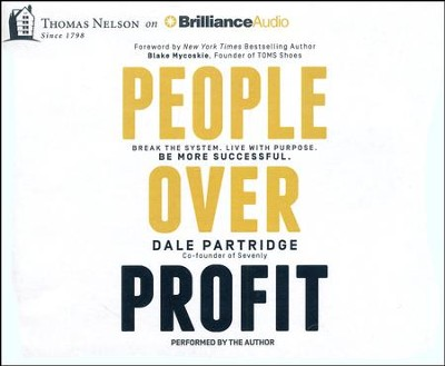 People Over Profit: Break the System, Live with Purpose, Be More Successful - unabridged audiobook on CD  -     By: Dale Partridge