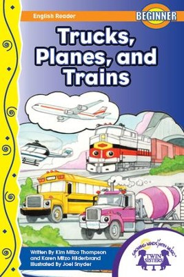 Trucks, Planes, and Trains - PDF Download  [Download] -     By: Kim Mitzo Thompson, Karen Mitzo Hilderbrand     Illustrated By: Joel Snyder