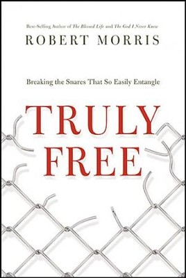 Truly Free: Breaking the Snares That So Easily Entangle - unabridged audiobook on CD  -     By: Robert Morris
