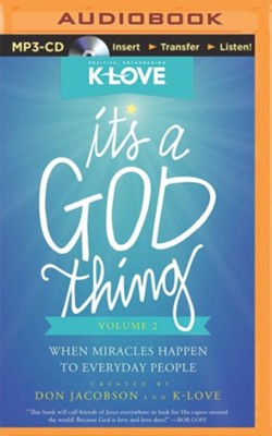 It's a God Thing Volume 2: When Miracles Happen to Everyday People - unabridged audiobook on MP3-CD  -     By: Don Jacobson
