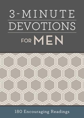 3-Minute Devotions for Men: 180 Encouraging Readings  -     By: Compiled by Barbour Staff