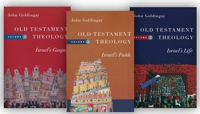 Old Testament Theology, 3 Volumes   -     By: John Goldingay