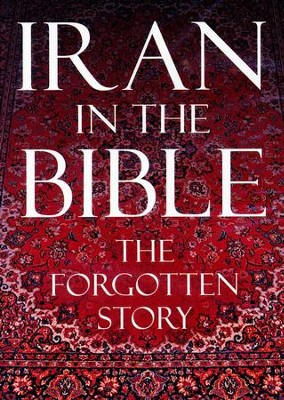 Iran in the Bible: The Forgotten Story, DVD   -