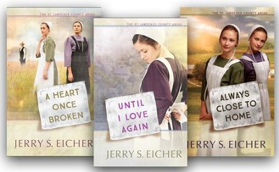 The St. Lawrence County Amish Series, Volumes 1-3  -     By: Jerry S. Eicher
