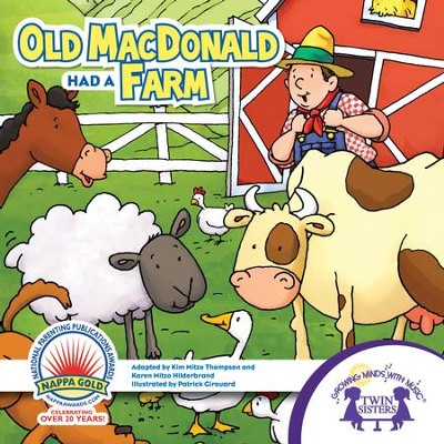 Old MacDonald Had A Farm - PDF Download  [Download] -     By: Kim Mitzo Thompson, Karen Mitzo Hilderbrand     Illustrated By: Patrick Girouard